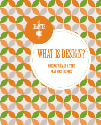 What is Design? White Space is not Your Enemy Ch. 1